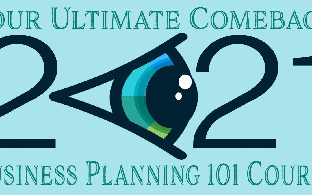 2021 Business Planning 101 Workshop Student Version